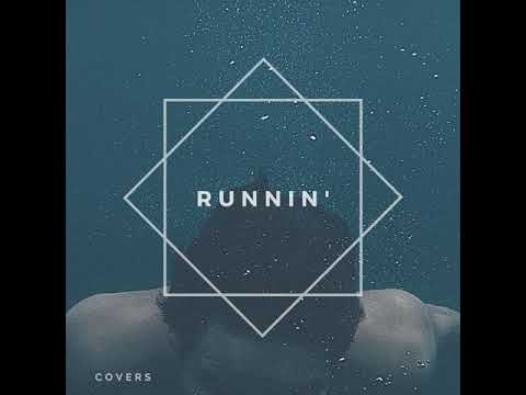 Runnin' - Naughty Boy Ft. Beyonce (cover)