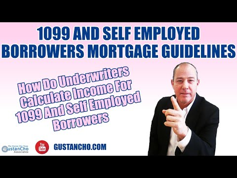 1099-and-self-employed-borrowers-mortgage-guidelines