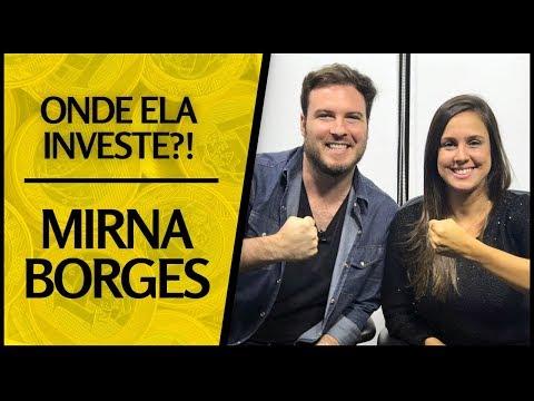 🔴 Onde Ela Investe? - Mirna Borges | ECONOMIRNA! - Conhecer onde investe é a alma do negócio!