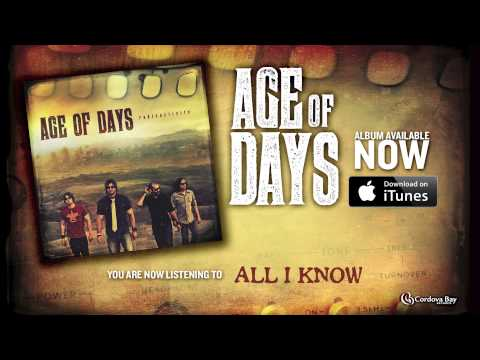 Age of Days - All I Know [New Music] [Official Song Video]