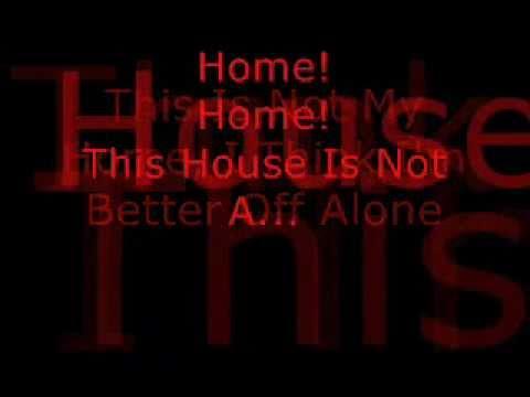 Three Days Grace- Home Lyrics