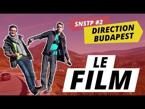 SNSTP #2 - Le FILM : Un voyage sans argent de Lyon à Budapest