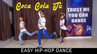 Coca Cola Tu Dance Video | Tony Kakkar | Vicky Patel Choreography | Easy Bollywood Hiphop