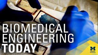Biomedical Engineering at Michigan: Happening Now