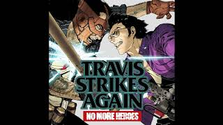 Travis Strikes Again: No More Heroes OST - Come To Me
