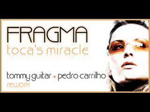 Fragma - Toca Me (Tommy Guitar + Pedro Carrilho rework)