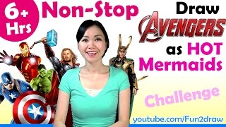 6.5 Hours Nonstop Drawing Challenge! Draw Avengers as HOT Mermaids! | Mei Yu