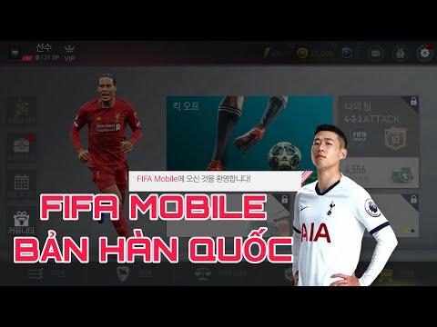 FIFA MOBILE   CÁCH TẢI VÀ TRẢI NGHIỆM FIFA MOBILE HÀN QUỐC LẦN ĐẦU PHÊ