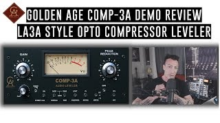 Golden Age COMP-3A Demo Review: LA3A Style Opto Compressor Limiter: Modern Studio Classic Leveler