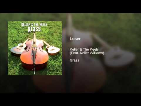 Keller Williams - Loser