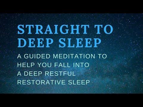 STRAIGHT TO DEEP SLEEP A Guided Sleep Meditation To Help You Fall Into A Deep Restful  Healing Sleep