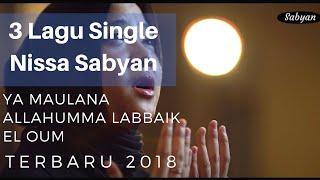 Lagu Nissa Sabyan terbaru 2018 | Allahumma Labbaik, EL OUM