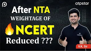 After NTA - Weightage of NCERT  Reduced ? JEE/NEET 2019