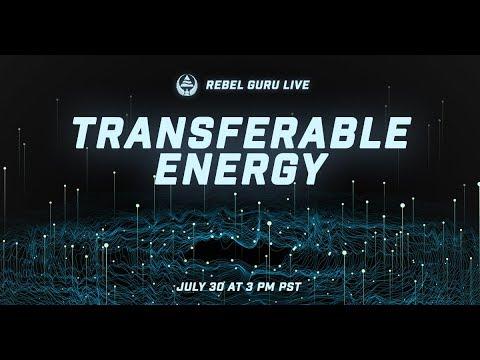 Transferable Energy | Rebel Guru Radio – Episode 63