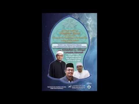 Mufti Dr Fatris Bakaram & Ustaz Datok Kazim Elias @Masjid Al-Amin 8th ...