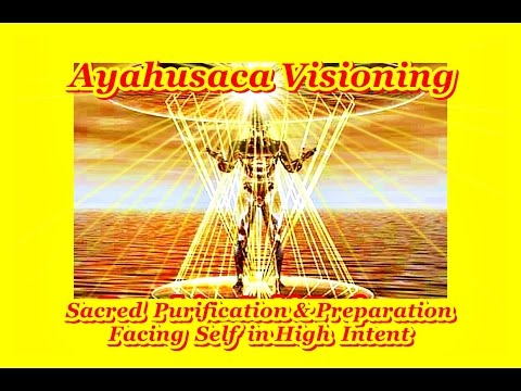 Sacred Ayahuasca - Intense Work on the Self - Fascinating!