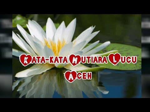 Kata Kata Mutiara Lucu Aceh 4 Youtube