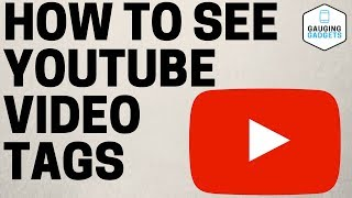 How To View YouṪube Video Tags - YouTube Tutorial