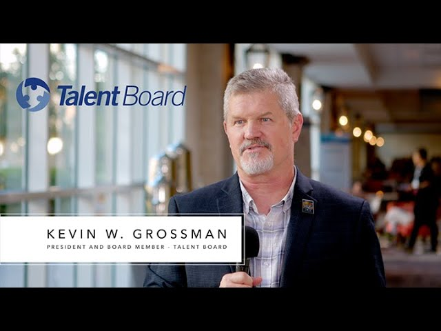 Kevin Grossman: Why The Candidate Experience Awards Program Matters.