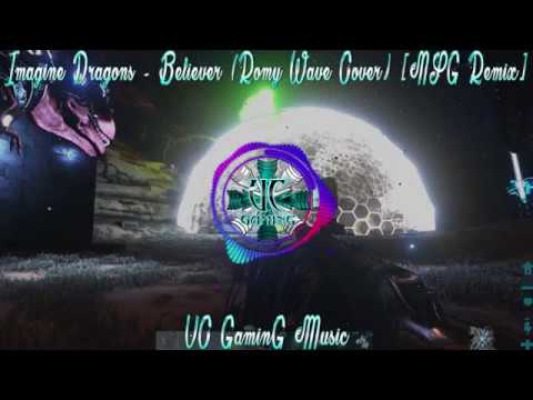 UC Music - Imagine Dragons - Believer (Romy Wave Cover) [NSG Remix] NO COPYRIGHT