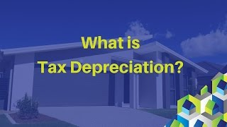 What is Tax Depreciation?