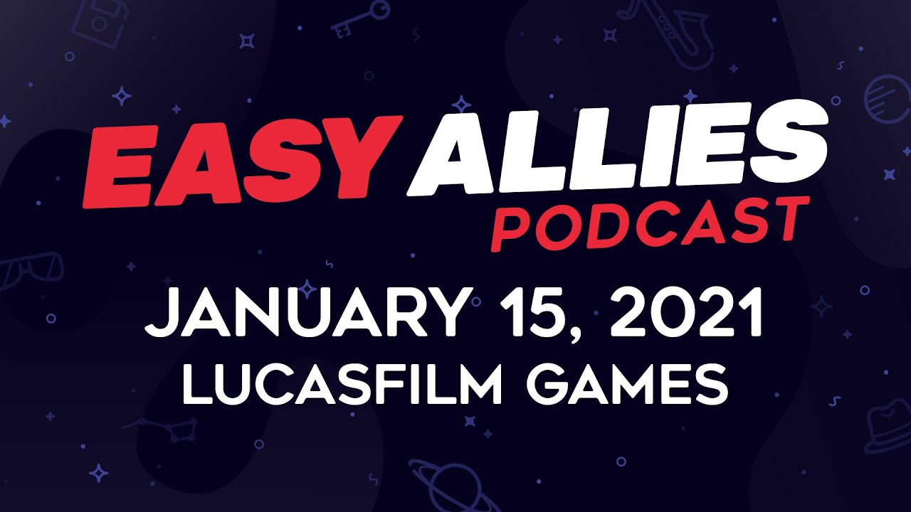Easy Allies Podcast #249 - January 15, 2021