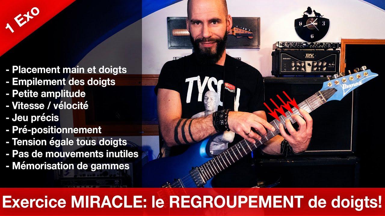 Exercice MIRACLE #1: Le REGROUPEMENT de doigts!