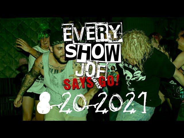 Every Show Joe Says Safely Go! 8-20-2021