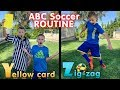 Soccer Routine in ABC Order