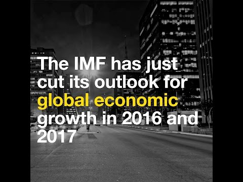 The IMF has just cut its outlook for global economic growth in 2016 and 2017