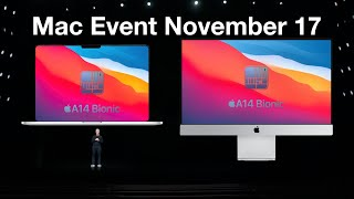 Apple Silicon Mac November Event (2020) - The Most Exciting Event Yet!
