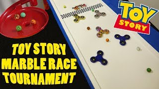 Epic Toy Story Marble Race Elimination Tournament (Ft. Fidget Spinners!)