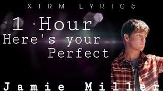 (1 Hour) Here's Your Perfect - Jamie Miller [Lyrics Video] | XTRM Lyrics