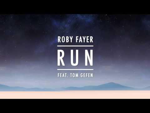 Roby Fayer - RUN ft. Tom Gefen