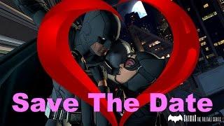 Batman - The Telltale Series: Selina And Bruce - Save The Date (A Fan Trailer)