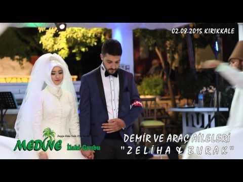 Medine İlahi Grubu - GELİN & DAMAT - SEMAZENLER EŞLİĞİNDE 2015
