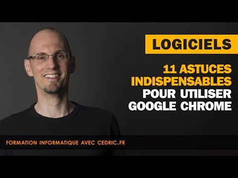11 astuces indispensables pour utiliser Google Chrome
