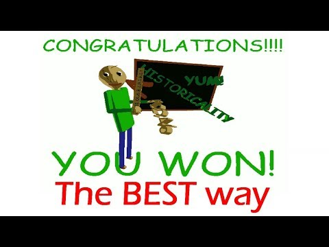 The BEST Way To WIN Baldi's Basics In Education And Learning