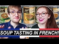 Vegan Soup Tasting In French W  Bf (english Subtitles) | Amy's Kitchen video
