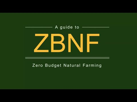 A guide to Zero Budget Natural Farming ( ZBNF )