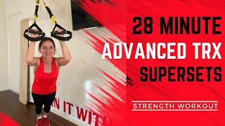 TRX Supersets for Strength Workout