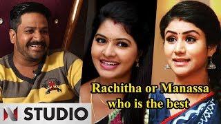 Manassa or Rachitha - who is the best - Director Parveen bennett Exclusive interview