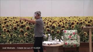 Medo de perdas - José Medrado - Cidade da Luz - 27.10.2020