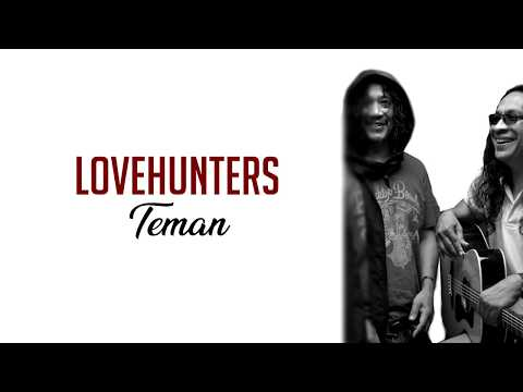 Lovehunters - Teman |LIRIK|HQ|