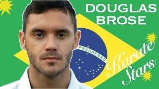 Get to know Karate Star DOUGLAS BROSE