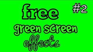 top 50 green effects free to use | no copyright green screen effects | all in 1 | part 2