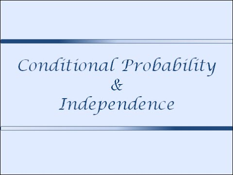 Measure Theory for Applied Research (Class.6: Conditional Probability & Independence)