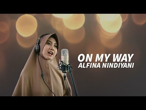 Alfina Nindiyani - On My Way Versi Sholawat Pubg 1 Minute Cover Sholawat