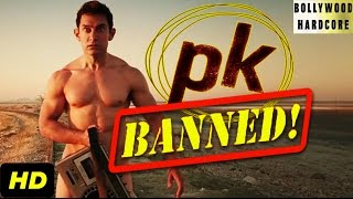 "Aamir Khan's ""PK"" BANNED In India 