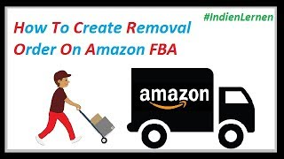 How To Create Removal Order On Amazon FBA